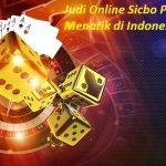 Judi Online Sicbo Paling Menarik di Indonesia
