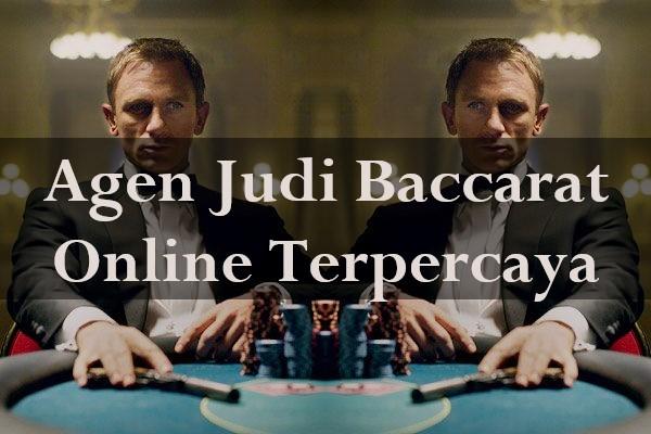 Agen Judi Baccarat Online Terpercaya